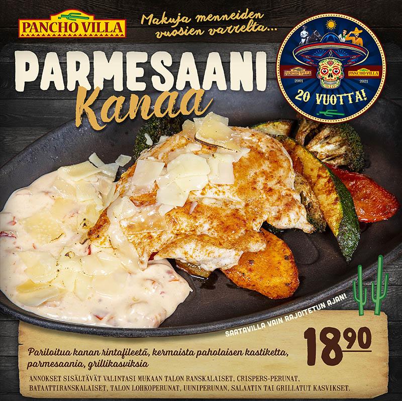 Parmesaanikanaa -Express-annos - Pancho Villa 20 vuotta!